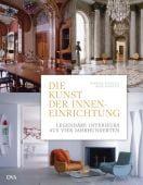 Die Kunst der Inneneinrichtung, Stoeltie, René/Stoeltie, Barbara, DVA Deutsche Verlags-Anstalt GmbH, EAN/ISBN-13: 9783421039477
