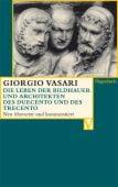 Die Leben der Bildhauer und Architekten des Duecento und des Trecento, Vasari, Giorgio, EAN/ISBN-13: 9783803150622