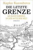 Die letzte Grenze, Kassabova, Kapka, Zsolnay Verlag Wien, EAN/ISBN-13: 9783552059078