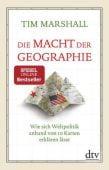 Die Macht der Geographie, Marshall, Tim, dtv Verlagsgesellschaft mbH & Co. KG, EAN/ISBN-13: 9783423349178
