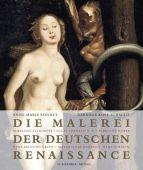 Die Malerei der deutschen Renaissance, Bonnet, Anne Marie/Kopp-Schmidt, Gabriele, EAN/ISBN-13: 9783829604079