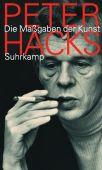 Die Maßgaben der Kunst, Hacks, Peter, Suhrkamp, EAN/ISBN-13: 9783518421499