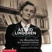 Die Menschheit hat den Verstand verloren, Lindgren, Astrid, Hörbuch Hamburg, EAN/ISBN-13: 9783957130198