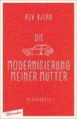 Die Modernisierung meiner Mutter, Bjerg, Bov, blumenbar Verlag, EAN/ISBN-13: 9783351050337