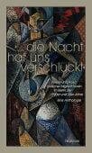'Die Nacht hat uns verschluckt', Wallstein Verlag, EAN/ISBN-13: 9783835331334