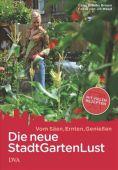 Die neue StadtGartenLust, Brooks Brown, Celia, DVA Deutsche Verlags-Anstalt GmbH, EAN/ISBN-13: 9783421038234