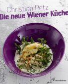 Die neue Wiener Küche, Petz, Christian/Lehmann, Herbert, Christian Brandstätter, EAN/ISBN-13: 9783850335546