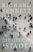 Die offene Stadt. Eine Ethik des Bauens und Bewohnens, Sennett, Richard, EAN/ISBN-13: 9783446258594