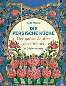 Die persische Küche, Afrashi, Neda, Christian Verlag, EAN/ISBN-13: 9783884726921