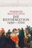 Die Reformation 1490-1700, MacCulloch, Diarmaid, DVA Deutsche Verlags-Anstalt GmbH, EAN/ISBN-13: 9783421059505