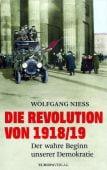 Die Revolution von 1918/19, Niess, Wolfgang (Dr.), Europa Verlag GmbH, EAN/ISBN-13: 9783958900745
