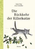 Die Rückkehr der Killerkatze, Fine, Anne, Moritz Verlag, EAN/ISBN-13: 9783895653384