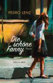 Die schöne Fanny, Lenz, Pedro, Kein & Aber AG, EAN/ISBN-13: 9783036957678