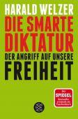 Die smarte Diktatur, Welzer, Harald, Fischer, S. Verlag GmbH, EAN/ISBN-13: 9783596035526