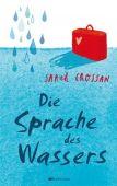 Die Sprache des Wassers, Crossan, Sarah, Mixtvision Mediengesellschaft mbH., EAN/ISBN-13: 9783939435846