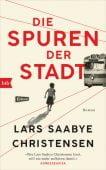 Die Spuren der Stadt, Christensen, Lars Saabye, btb Verlag, EAN/ISBN-13: 9783442758104
