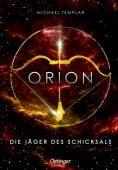 Die Sternen-Saga. Orion, Templar, Michael, Verlag Friedrich Oetinger GmbH, EAN/ISBN-13: 9783789109645