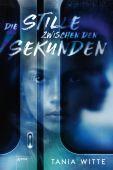 Die Stille zwischen den Sekunden, Witte, Tania, Arena Verlag, EAN/ISBN-13: 9783401604749