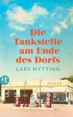 Die Tankstelle am Ende des Dorfs, Mytting, Lars, Insel Verlag, EAN/ISBN-13: 9783458364603