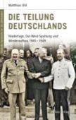Die Teilung Deutschlands, Uhl, Matthias, be.bra Verlag GmbH, EAN/ISBN-13: 9783898094115
