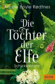Die Töchter der Elfe. Schicksalstanz, Boyle Rodtnes, Nicole, Beltz, Julius Verlag, EAN/ISBN-13: 9783407749659