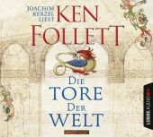 Die Tore der Welt, Follett, Ken, Bastei Lübbe AG, EAN/ISBN-13: 9783785735114