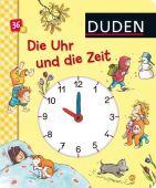 Die Uhr und die Zeit, Schulze, Hanneliese, Fischer Duden, EAN/ISBN-13: 9783737330572