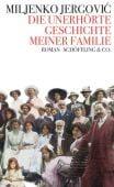 Die unerhörte Geschichte meiner Familie, Jergovic, Miljenko, Schöffling & Co. Verlagsbuchhandlung, EAN/ISBN-13: 9783895613968