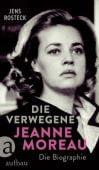 Die Verwegene. Jeanne Moreau, Rosteck, Jens, Aufbau Verlag GmbH & Co. KG, EAN/ISBN-13: 9783351037895