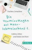 Die Verwirrung des Meerschweinchens, Cornelisse, Paulien, Verlag C. H. BECK oHG, EAN/ISBN-13: 9783406726620