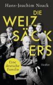 Die Weizsäckers. Eine deutsche Familie, Noack, Hans-Joachim, Siedler, Wolf Jobst, Verlag, EAN/ISBN-13: 9783827500793