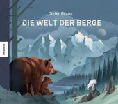 Die Welt der Berge, Braun, Dieter, Knesebeck Verlag, EAN/ISBN-13: 9783957281302