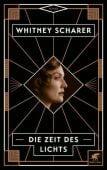 Die Zeit des Lichts, Scharer, Whitney, Klett-Cotta, EAN/ISBN-13: 9783608963403
