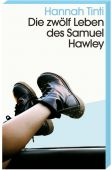 Die zwölf Leben des Samuel Hawley, Tinti, Hannah, Kein & Aber AG, EAN/ISBN-13: 9783036959818