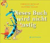 Dieses Buch wird nicht lustig, Dunlap, Cirocco, Gerstenberg Verlag GmbH & Co.KG, EAN/ISBN-13: 9783836956659