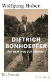 Dietrich Bonhoeffer, Huber, Wolfgang, Verlag C. H. BECK oHG, EAN/ISBN-13: 9783406731372
