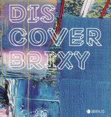 Discover Brixy, Edition Braus Berlin GmbH, EAN/ISBN-13: 9783862281091