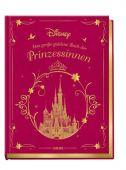 Disney Das große goldene Buch der Prinzessinnen, Carlsen Verlag GmbH, EAN/ISBN-13: 9783551280114