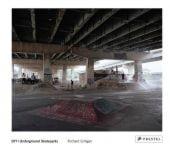 DIY / UNDERGROUND SKATEPARKS, Gilligan, Richard, Prestel Verlag, EAN/ISBN-13: 9783791349435