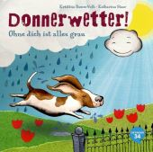 Donnerwetter! Ohne dich ist alles grau, Damm-Volk, Kristina, Oetinger 34, EAN/ISBN-13: 9783958820050