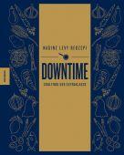 Downtime, Redzepi, Nadine, Knesebeck Verlag, EAN/ISBN-13: 9783957282323