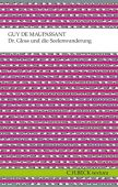 Dr. Gloss und die Seelenwanderung, Maupassant, Guy de, Verlag C. H. BECK oHG, EAN/ISBN-13: 9783406639593