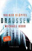 Draussen, Klüpfel, Volker/Kobr, Michael, Ullstein Buchverlage GmbH, EAN/ISBN-13: 9783550081811
