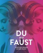 Du bist Faust, Prestel Verlag, EAN/ISBN-13: 9783791357188
