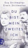 Du bist mein zweites Ich, Strittmatter, Eva/Strittmatter, Erwin, Ueberreuter Verlag, EAN/ISBN-13: 9783351037659