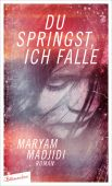 Du springst, ich falle, Madjidi, Maryam, blumenbar Verlag, EAN/ISBN-13: 9783351050504