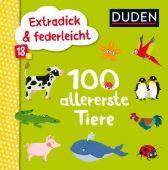 Duden 18+: Extradick & federleicht: 100 allererste Tiere, Fischer Duden, EAN/ISBN-13: 9783737333870