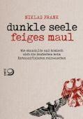 Dunkle Seele, Feiges Maul, Frank, Niklas, Verlag J. H. W. Dietz Nachf. GmbH, EAN/ISBN-13: 9783801204051