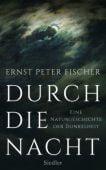 Durch die Nacht, Fischer, Ernst Peter, Siedler, Wolf Jobst, Verlag, EAN/ISBN-13: 9783886808380