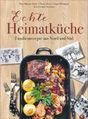 Echte Heimatküche, Münster-Peters, Birte/Tress, Simon/Wittmann, Gregor, Christian Verlag, EAN/ISBN-13: 9783959612296